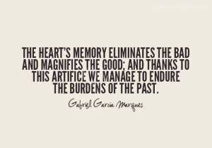 the-hearts-memory-eliminates-the-bad-and-magnifies-the-good